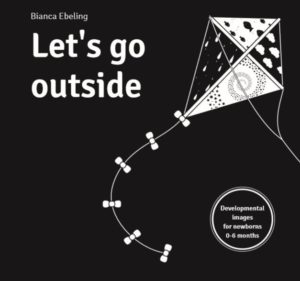 by Bianca Ebeling - Let's Go Outside Baby Development Board Book